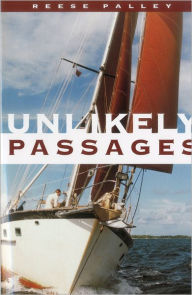 Unlikely Passages - Reese Palley