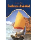 Travellers on a Trade Wind - Marcia Pirie