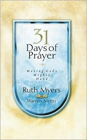 31 Days of Prayer: Moving God's Mighty Hand