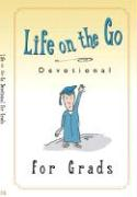 Life on the Go Devotional for Graduates: Inspiration from God for Busy Lifestyles