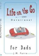 Life on the Go Devotional for Dads: Inspiration from God for Busy Lifestyles