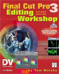 Final Cut Pro 3 Editing Workshop - Tom Wolsky