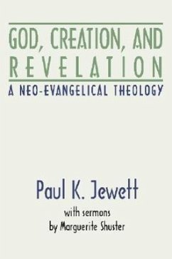 God, Creation and Revelation - Jewett, Paul K.