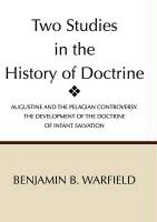 Two Studies in the History of Doctrine