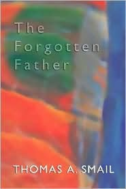 The Forgotten Father - Tom Smail