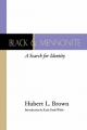 Black and Mennonite - Hubert L. Brown