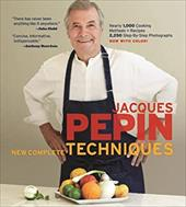 Jacques P Pin New Complete Techniques - Pepin, Jacques