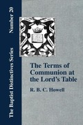 Howell, R. , B. C.: The Terms of Communion at the Lord´s Table