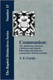 Communion - T. F. Curtis