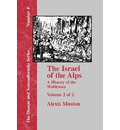 Israel of the Alps - Vol. 2 - Alexis Muston
