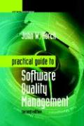 Practical Guide to Software Quality Management