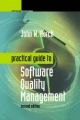 Practical Guide to Software Quality Management - John W. Horch