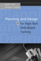 Planning And Design For High-Tech Web-Based Training - David E Stone;  Constance L. Koskinen