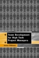 Team Development for High Tech Project Managers - James Williams