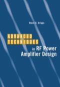 Advanced Techniques in RF Power Amplifier Design - Steve Cripps