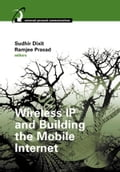 Wireless IP and Building the Mobile Internet - Dixit