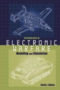 David L Adamy: Introduction To Electronic Warfare Modeling And Simulation