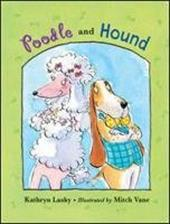 Poodle and Hound - Lasky, Kathryn / Vane, Mitch