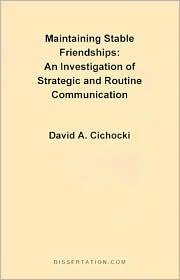 Maintaining Stable Friendships - David A. Cichocki