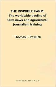 The Invisible Farm - Thomas F. Pawlick