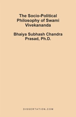 The Socio-Political Philosophy of Swami Vivekananda - Prasad, Bhaiya Subhash Chandra