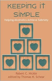 Keeping It Simple - Thomas H. Schear (Editor), Robert C. Hickle