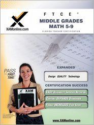 FTCE Middle Grades Math 5-9 - Sharon Wynne