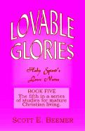 Lovable Glories