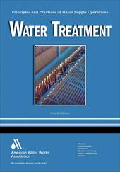 Water Treatment: Principles and Practices of Water Supply Operations - Pizzi, Nicholas G.