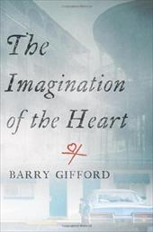 The Imagination of the Heart - Gifford, Barry