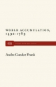 World Accumulation - Andre Gunder Frank