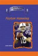 Peyton Manning: Indianapolis Colts Star Quarterback