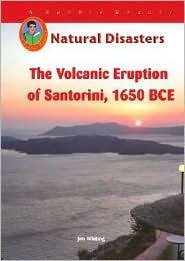 The Volcanic Eruption on Santorini: 1500 BC