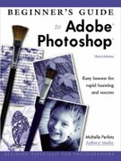 Michelle Perkins: Beginner´s Guide to Adobe Photoshop Elements