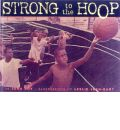 Strong to the Hoop - John Coy