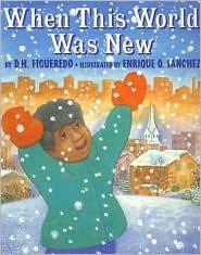 When This World Was New - D. H. Figueredo, Enrique O. Sanchez (Illustrator)