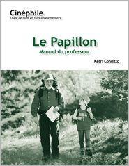 Papillon: UN Film de Philippe Muyl
