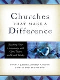 Churches That Make a Difference - Philip N. Olson, Ronald J. Sider