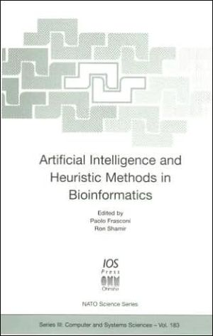 Artificial Intelligence and Heuristic Methods in Bioinformatics - R. Shamir (Editor), P. Frasconi (Editor)