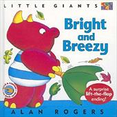 Bright and Breezy: Little Giants - Rogers, Alan