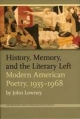 History, Memory, and the Literary Left - John Lowney; Alan Golding; Lynn Keller; Adalaide Kirby Morris