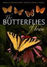 The Butterflies of Iowa - Dennis W. Schlicht, John C. Downey, Jeffrey C. Nekola