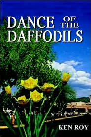 Dance of the Daffodils - Ken Roy