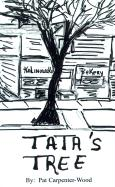 Tata's Tree: A Memoir of Life in the Back of the Yards