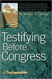 Testifying Before Congress - William N. Laforge