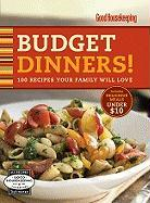 Good Housekeeping Budget Dinners!: 100 Recipes Your Family Will Love