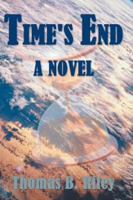 Time's End - Thomas B. Riley