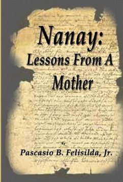 Nanay: Lessons from a Mother - Felisilda, Pascasio B.