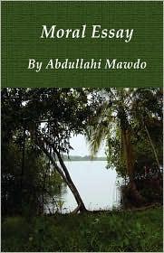 Moral Essay - Abdullahi Mawdo