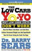 The Low Carb Yo-Yo: Why Low Carb Diets Dont' Work